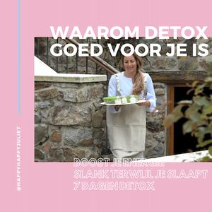 Waarom detoxen